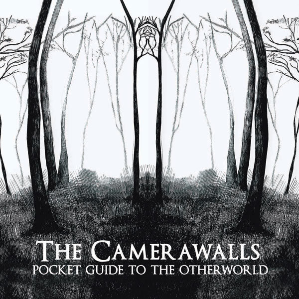 Pocket Guide To The Otherworld - The Camerawalls
