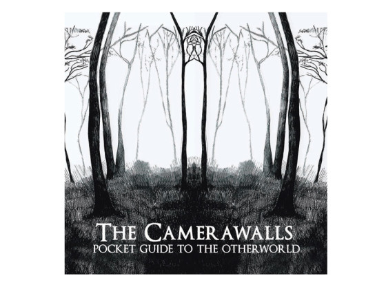 Pocket Guide To The Otherworld - The Camerawalls (Album)