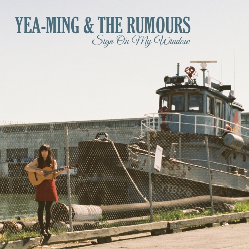 Sign On My Window - Yea-Ming and The Rumours