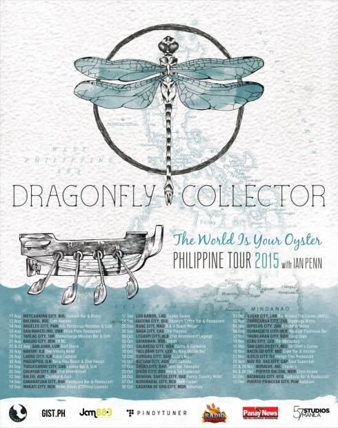 DRAGONFLY COLLECTOR The World Is Your Oyster Philippine Tour 2015